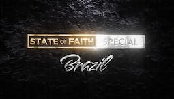 Video Image Thumbnail:Praise | State of Faith: Brazil | March 11, 2021