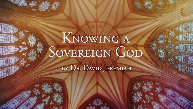 Knowing A Sovereign God
