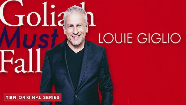 Louie Giglio: Goliath Must Fall