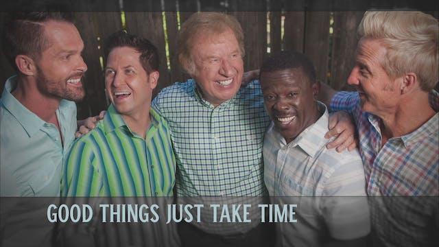 GVB: Good Things Take Time