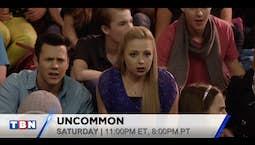 Video Image Thumbnail:Uncommon Airs Saturday January 7th, 2017