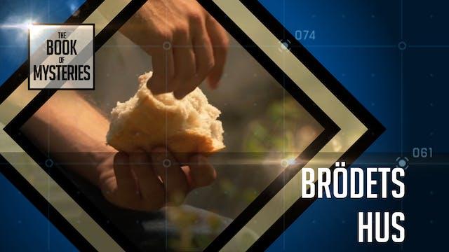 Brödets hus | Mysteriernas bok