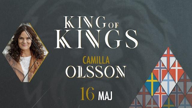 King of Kings | 16 maj – Camilla Olsson