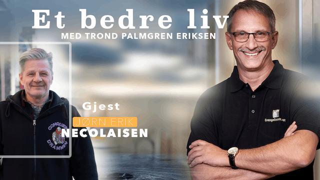 ESTV | Et bedre liv: Jørn Erik Nicolaisen