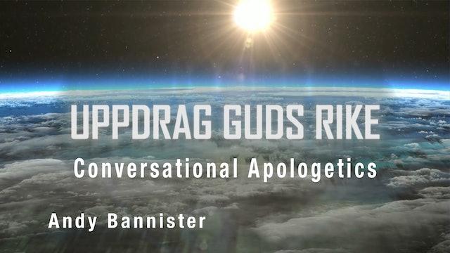 Conversational Apologetics | Uppdrag Guds Rike