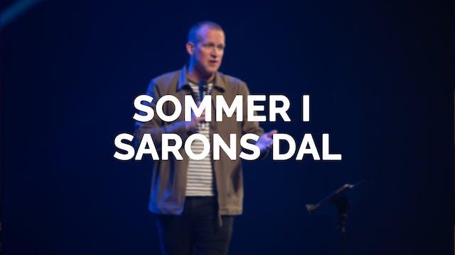 Sommer i Sarons Dal 2020 - Episode 2