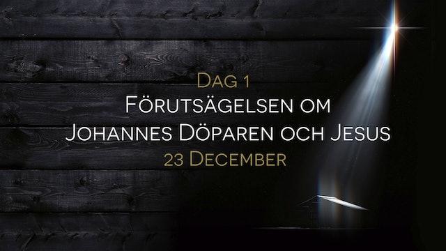 23 december | 15 dagar med julens budskap