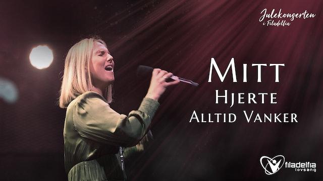 MITT HJERTE ALLTID VANKER - Julekonserten 2020