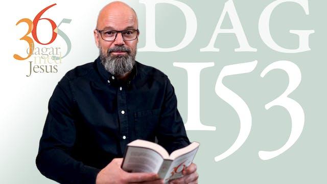 Dag 153: På spåret | 365 dagar med Jesus