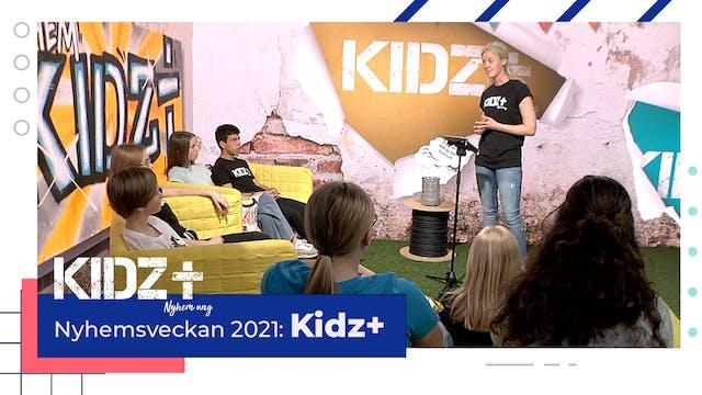 KIDZ+ Nyhem 2021 | Tisdag