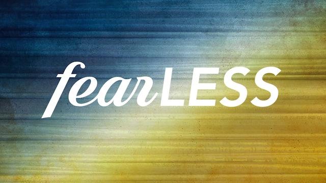 Fearless | Med Max Lucado Del 3