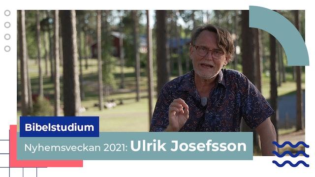 Bibelstudium torsdag Ulrik Josefsson | Nyhemsveckan 2021