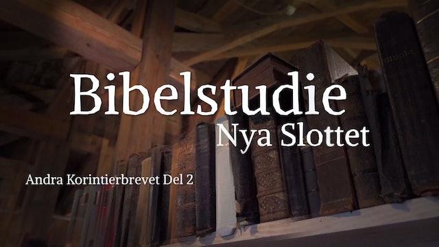 Andra Korinthierbrevet del 2 | Bibelstudie Nya Slottet