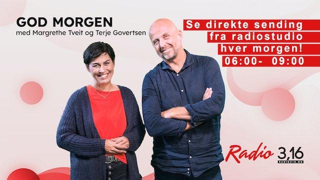 Radio 3,16 - God morgen, 06:00-09:00 med Margrethe og Terje