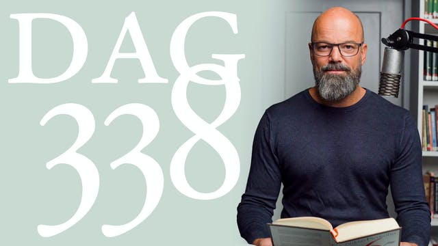 Dag 338: Låt Gud veta | 365 dagar med...