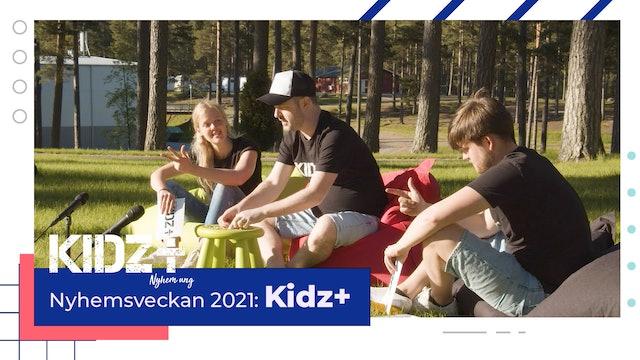 KIDZ+ Nyhem 2021 | Måndag