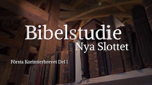 Första Korinthierbrevet del 1 | Bibelstudie Nya Slottet