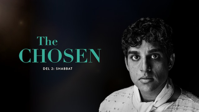 Shabbat | The Chosen