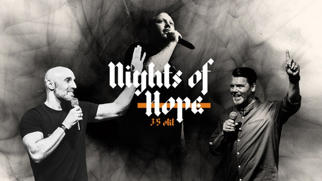 Nights of Hope | Livets Ord 3-5 oktober