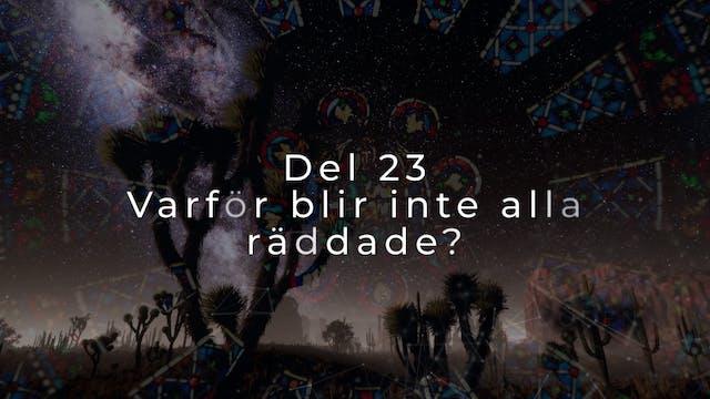 Del 23 | Vad är det vi tror på?