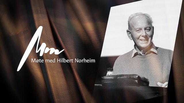 Møte Med - Hilbert Norheim