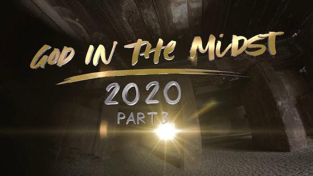 God in The Midst | Gud mitt ibland oss 2020  Avsnitt 3