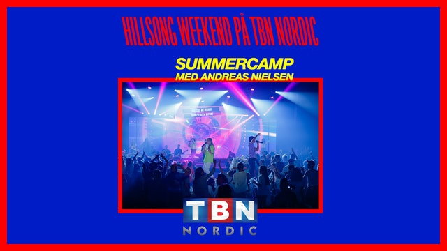 Andreas Nielsen |Hillsong Sweden Summercamp 2019