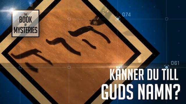 Känner du till Guds namn? | Mysteriernas bok