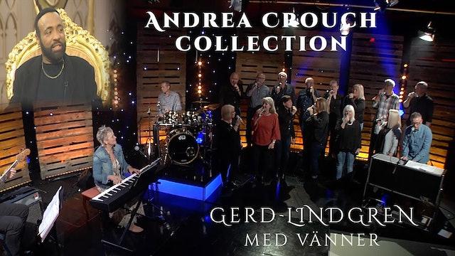 Andrae Crouch Collection | Gerd Lindgren med vänner