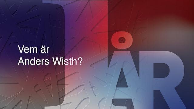 Vem är Anders Wisth?