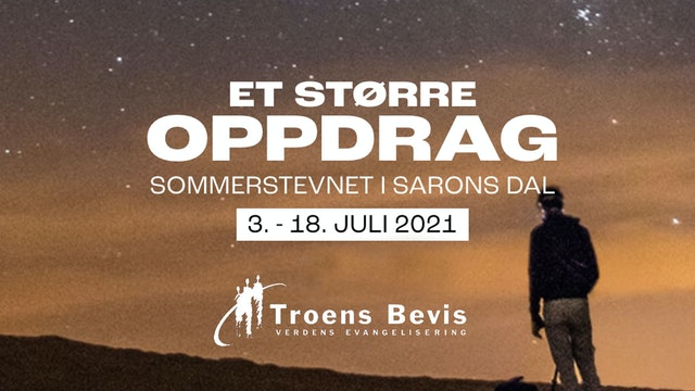 Troens Bevis | 3. - 18. juli