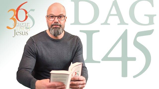 Dag 145: Du är skapad för att leva, i...