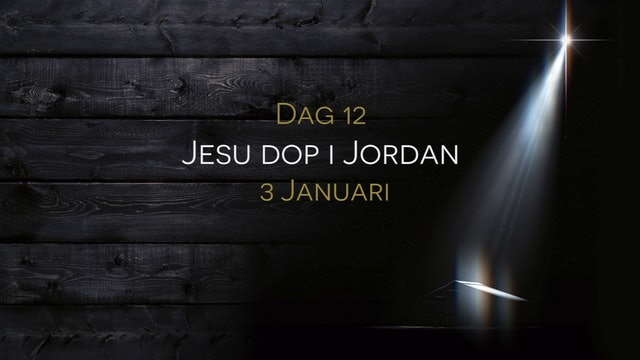 3 januari | 15 dagar med julens budskap