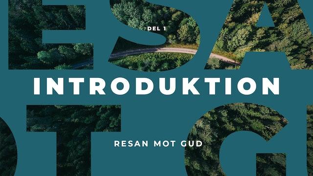 Resan mot Gud | Introduktion