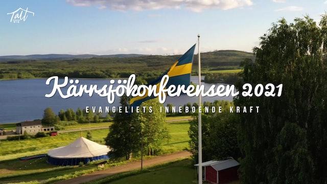 Fredag 19.00 - Gudstjänst Lennart Eriksson | Kärrsjökonferensen