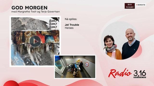 Radio 3,16 | 19 oktober 2021 - God Morgen med Margrethe og Terje