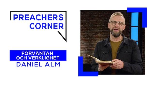 Förväntan och Verklighet | Preacher's Corner