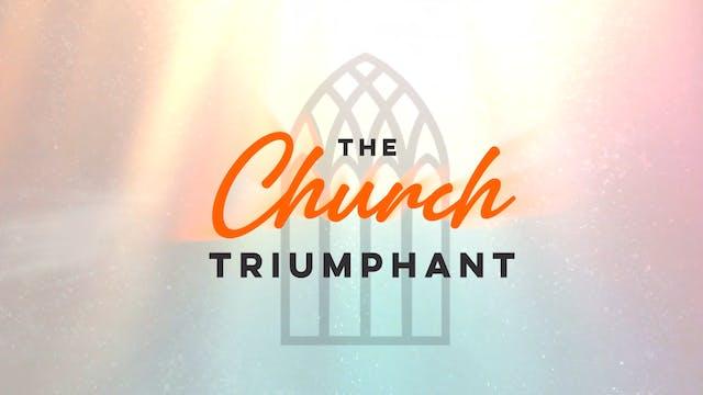 The Church Triumpant