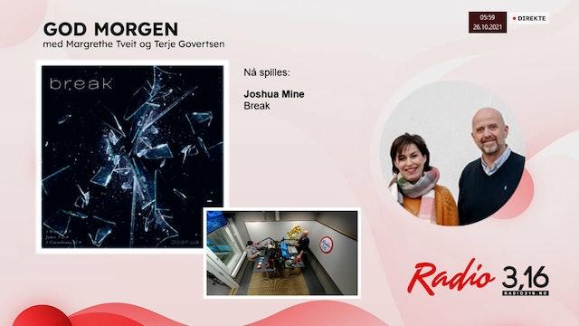 Radio 3,16 | 26 oktober 2021 - God Morgen med Margrethe og Terje