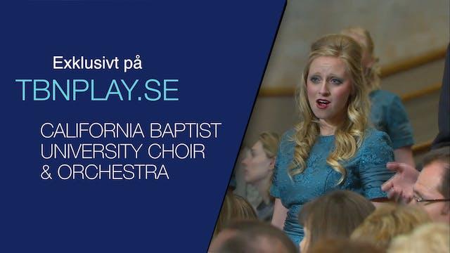 Konsert med CALIFORNIA BAPTIST UNIVER...