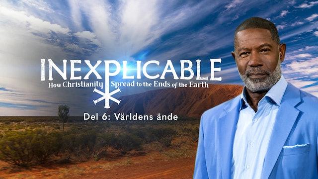 Världens ände | Inexplicable