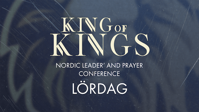 Lördag | King of Kings