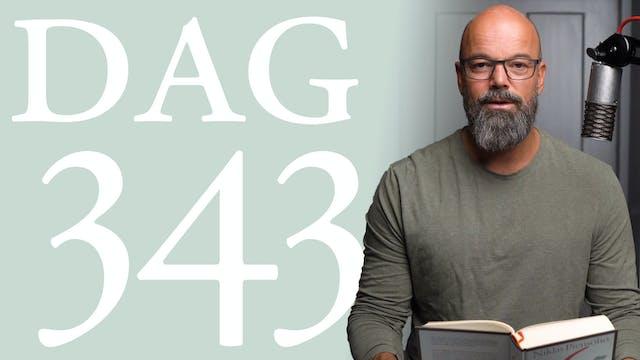 Dag 343: Nykter och vaken | 365 dagar...