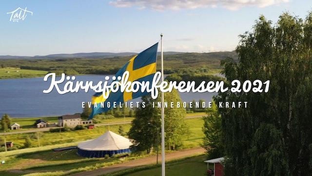 Lördag Gudstjänst - Ida Möller   Kärrsjökonferensen 2021