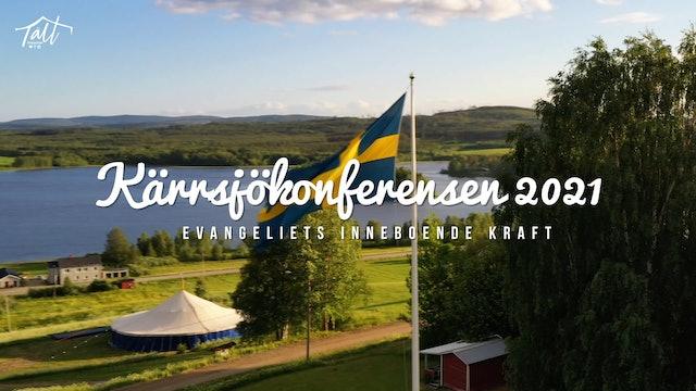 Torsdag 19.00 - Gudstjänst Morgan Carlsson | Kärrsjökonferensen 2021