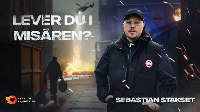 Lever du i misären - Sebastian Staks...