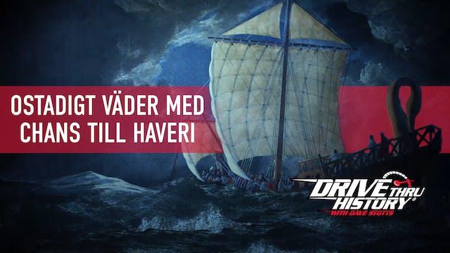 Skeppsbrottet | Åktur genom historien