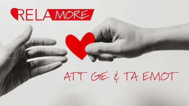 Att ge och ta emot | Relamore