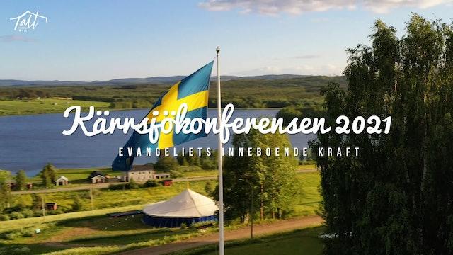 Onsdag 19.00 - Gudstjänst Hans Weichbrot | Kärrsjökonferensen 2021