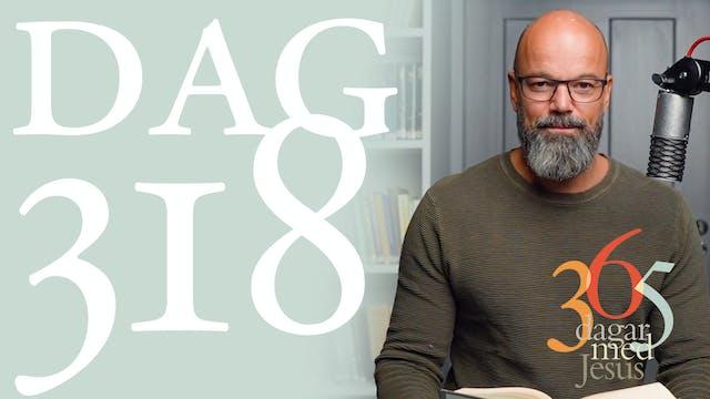 Dag 318: Heligt | 365 dagar med Jesus